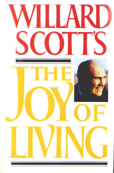 Willard Scott's The Joy Of Living (Autobiography)