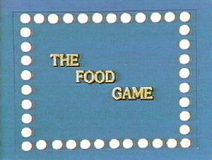*The Food Game* (Courtesy: Dick Dyszel)