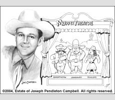 Cowboy Joe Campbell and Muppet Theatre (Photo ©2004, Estate of Joseph Pendleton Campbell. All rights reserved.)